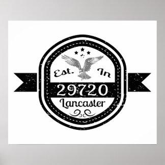 Established In 29720 Lancaster Poster