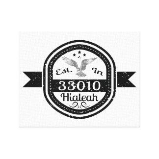 Established In 33010 Hialeah Canvas Print