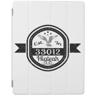 Established In 33012 Hialeah iPad Cover