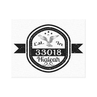 Established In 33018 Hialeah Canvas Print