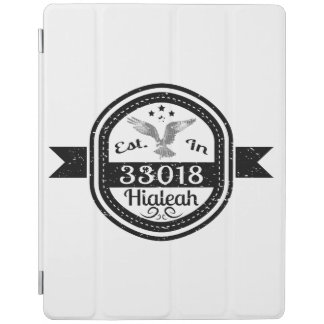 Established In 33018 Hialeah iPad Cover