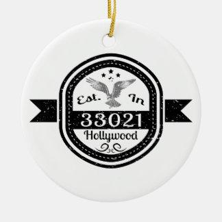 Established In 33021 Hollywood Ceramic Ornament