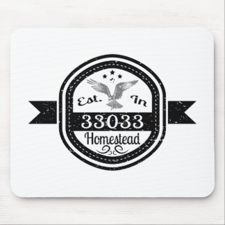 Established In 33033 Homestead Mouse Pad
