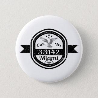 Established In 33142 Miami 2 Inch Round Button