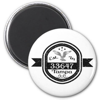 Established In 33647 Tampa 2 Inch Round Magnet