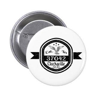 Established In 37042 Clarksville 2 Inch Round Button