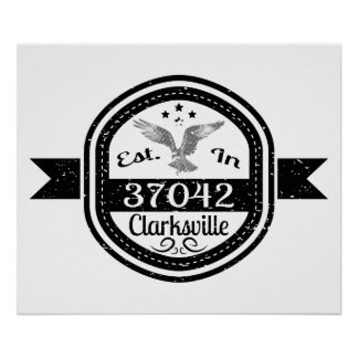 Established In 37042 Clarksville Poster