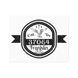 Established In 37064 Franklin Canvas Print