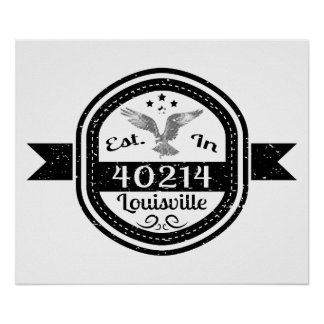 Established In 40214 Louisville Poster