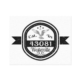 Established In 43081 Westerville Canvas Print