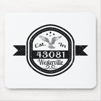 Established In 43081 Westerville Mouse Pad