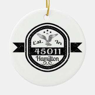 Established In 45011 Hamilton Ceramic Ornament