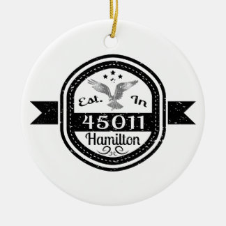Established In 45011 Hamilton Round Ceramic Ornament