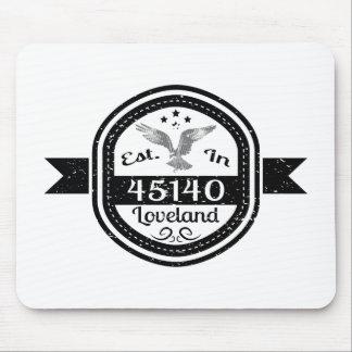 Established In 45140 Loveland Mouse Pad