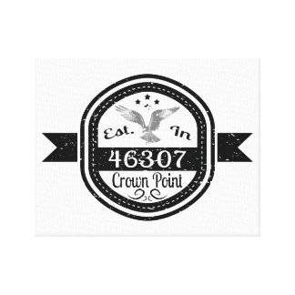 Established In 46307 Crown Point Canvas Print