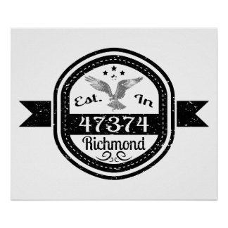 Established In 47374 Richmond Poster