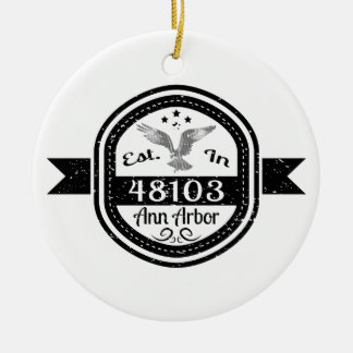 Established In 48103 Ann Arbor Ceramic Ornament