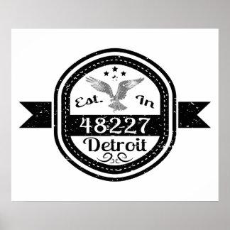 Established In 48227 Detroit Poster