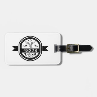 Established In 48228 Detroit Luggage Tag