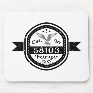 Established In 58103 Fargo Mouse Pad
