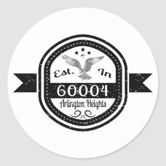 Established In 60004 Arlington Heights Classic Round Sticker