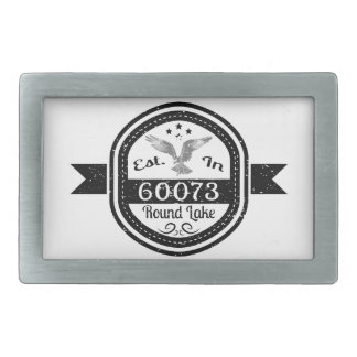 Established In 60073 Round Lake Rectangular Belt Buckle