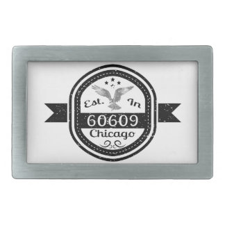 Established In 60609 Chicago Rectangular Belt Buckles