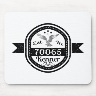 Established In 70065 Kenner Mouse Pad