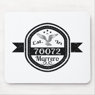Established In 70072 Marrero Mouse Pad
