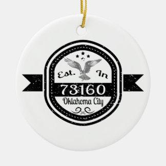 Established In 73160 Oklahoma City Ceramic Ornament