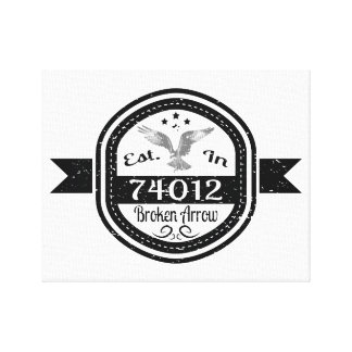 Established In 74012 Broken Arrow Canvas Print