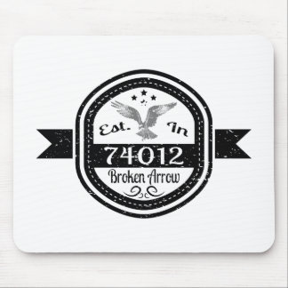 Established In 74012 Broken Arrow Mouse Pad