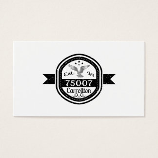 Established In 75007 Carrollton Business Card