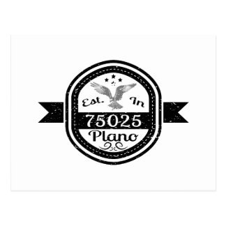 Established In 75025 Plano Postcard