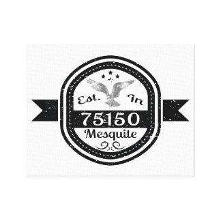 Established In 75150 Mesquite Canvas Print