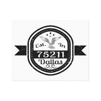 Established In 75211 Dallas Canvas Print