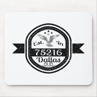 Established In 75216 Dallas Mouse Pad