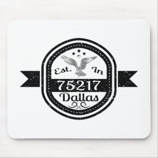 Established In 75217 Dallas Mouse Pad