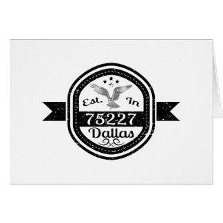 Established In 75227 Dallas Card