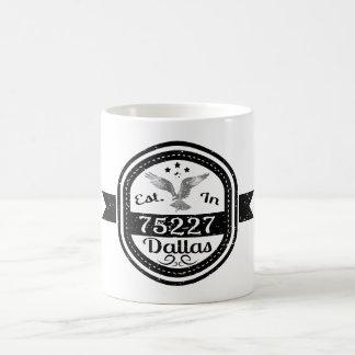 Established In 75227 Dallas Coffee Mug