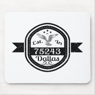 Established In 75243 Dallas Mouse Pad