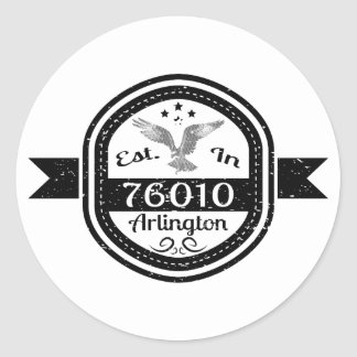 Established In 76010 Arlington Classic Round Sticker