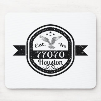 Established In 77070 Houston Mouse Pad