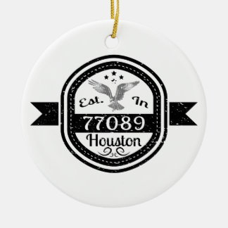 Established In 77089 Houston Ceramic Ornament