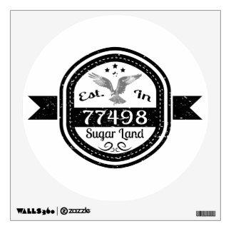 Established In 77498 Sugar Land Wall Decal