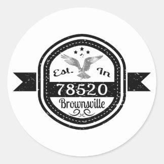 Established In 78520 Brownsville Classic Round Sticker
