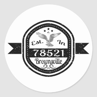 Established In 78521 Brownsville Classic Round Sticker