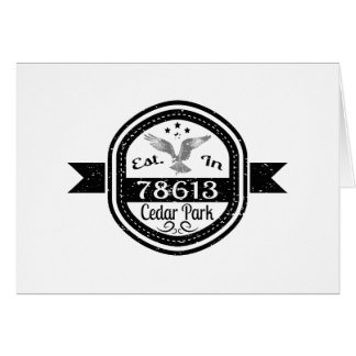 Established In 78613 Cedar Park Card