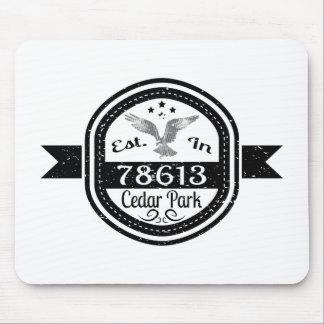 Established In 78613 Cedar Park Mouse Pad