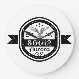 Established In 80012 Aurora Clock
